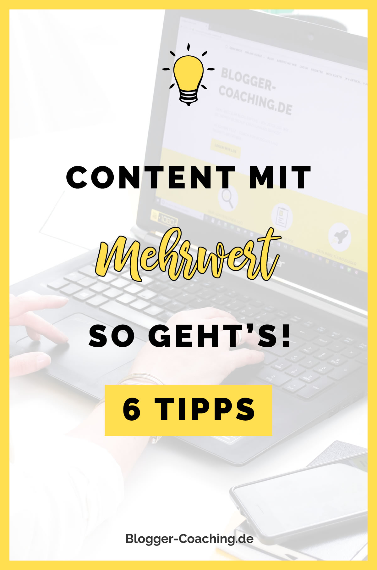 Content mit Mehrwert - Der Schlüssel zum nachhaltigen Blog-Erfolg | Blogger-Coaching.de - Dein Weg zum Blog-Erfolg #blogger #erfolg