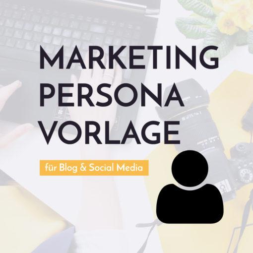 Vorlage Marketing-Persona | Blogger-Coaching.de - Tipps & Kurse für Blogger