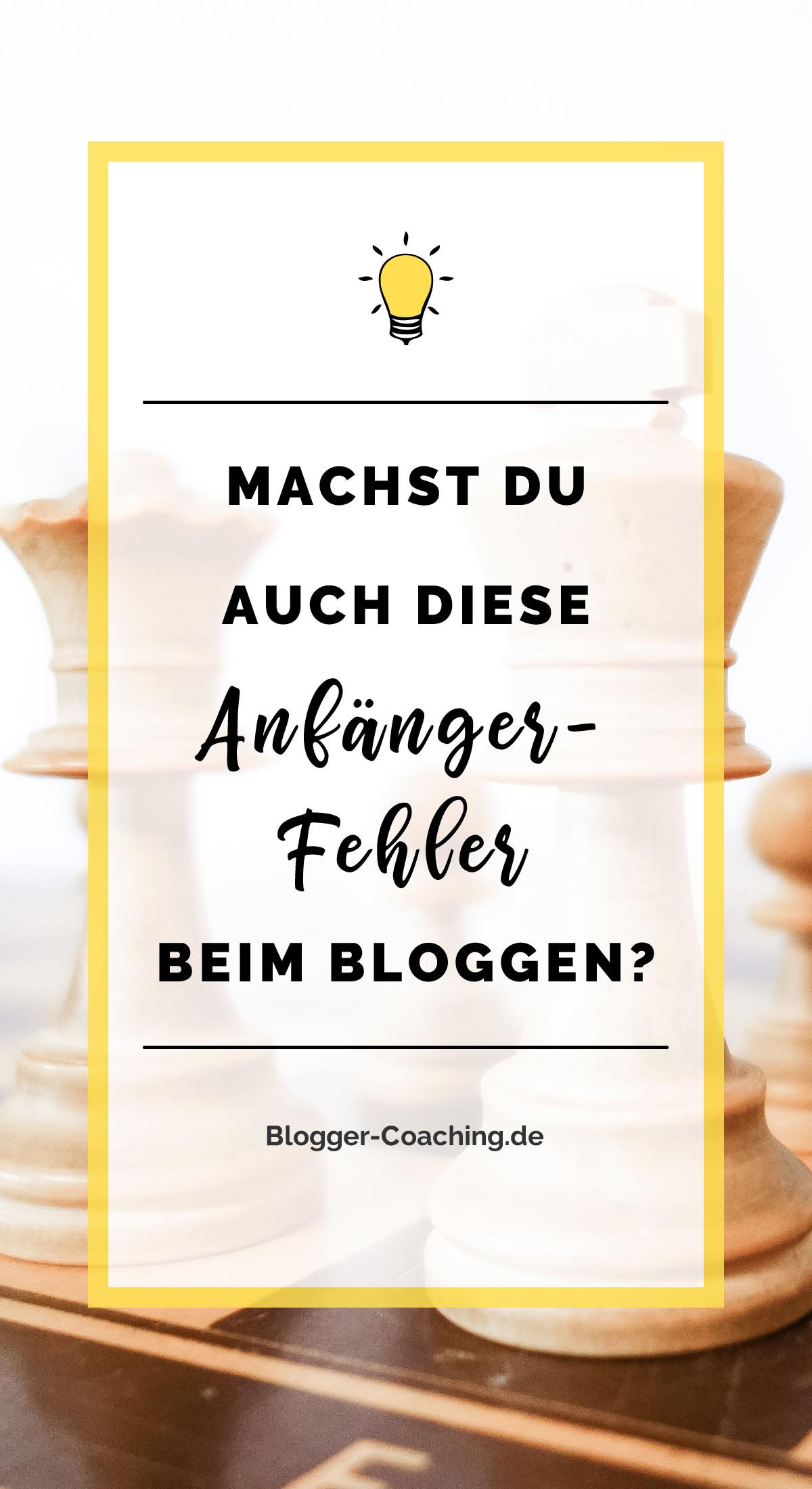 6 Anfängerfehler beim Bloggen und wie du sie vermeidest 3/3 | Blogger-Coaching.de - Erfolgreich bloggen & Geld verdienen #erfolg #blogger