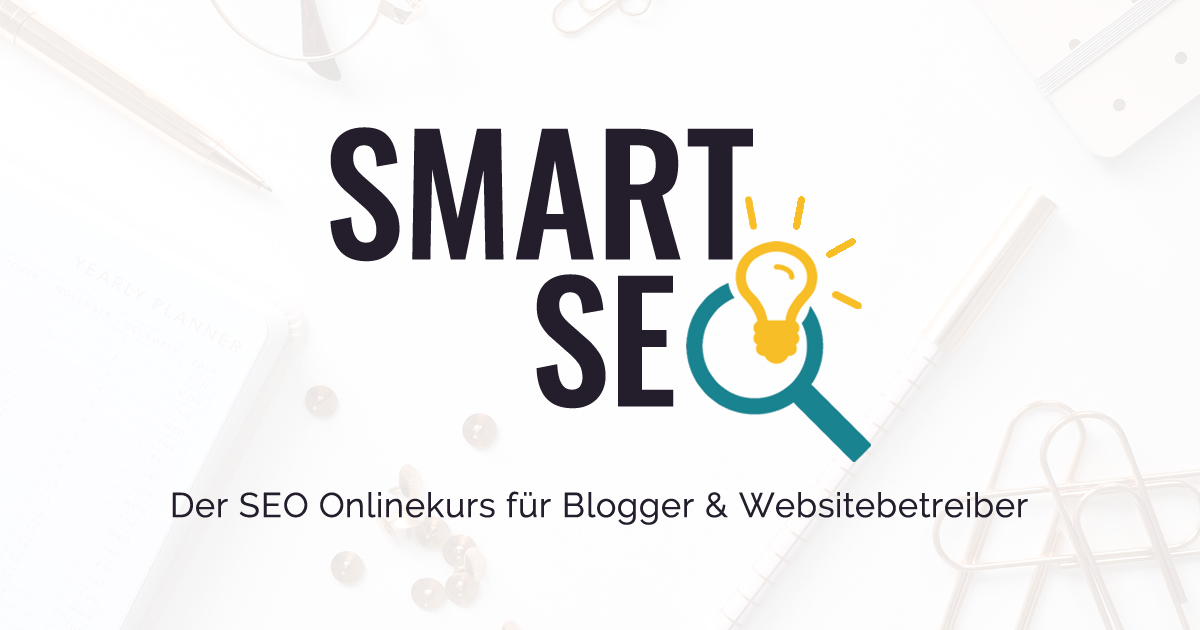 Smart SEO | Blogger-Coaching.de - Tipps & Kurse für Blogger