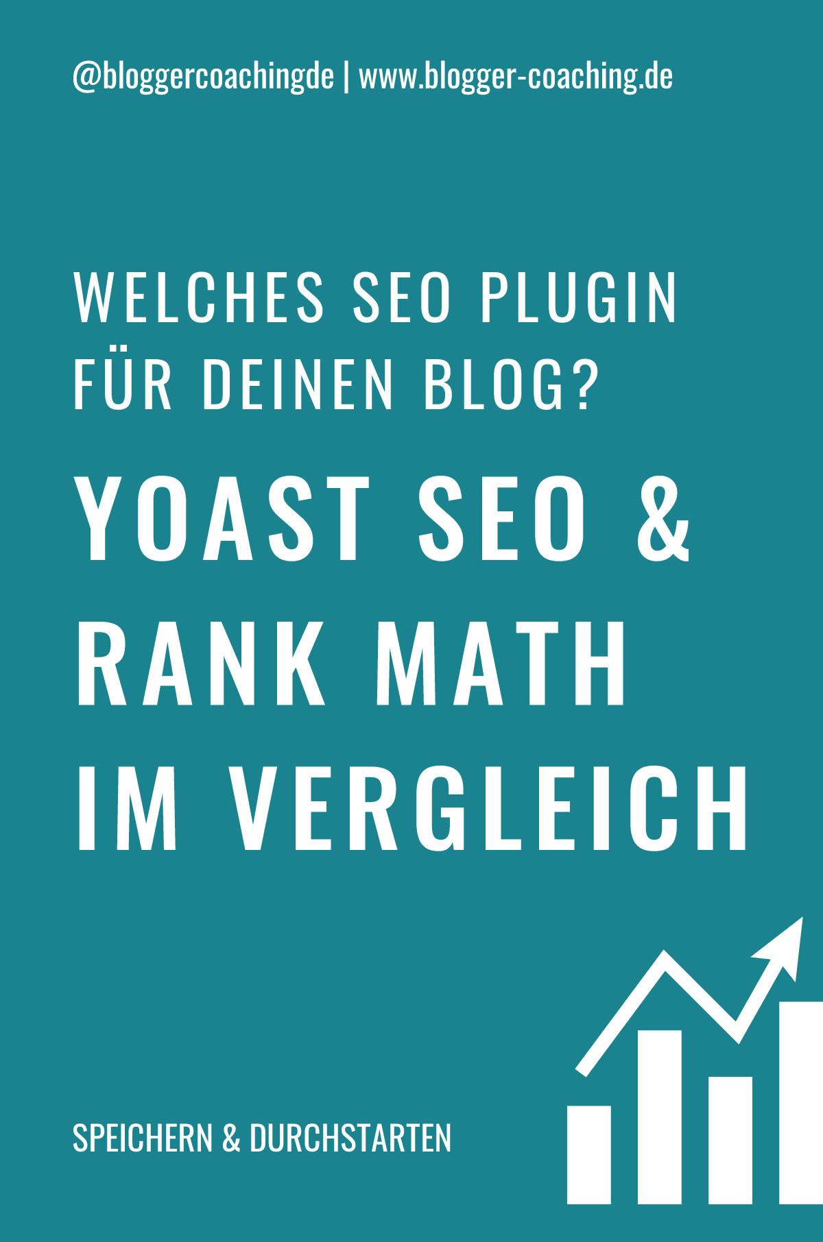 WordPress SEO Plugins: YOAST SEO und Rank Math im Vergleich | Blogger-Coaching.de - Erfolgreich bloggen & Geld verdienen