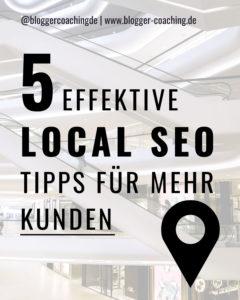 Local SEO: 5 effektive Tipps für mehr Kunden   Blogger-Coaching.de - Tipps & Kurse für Blogger