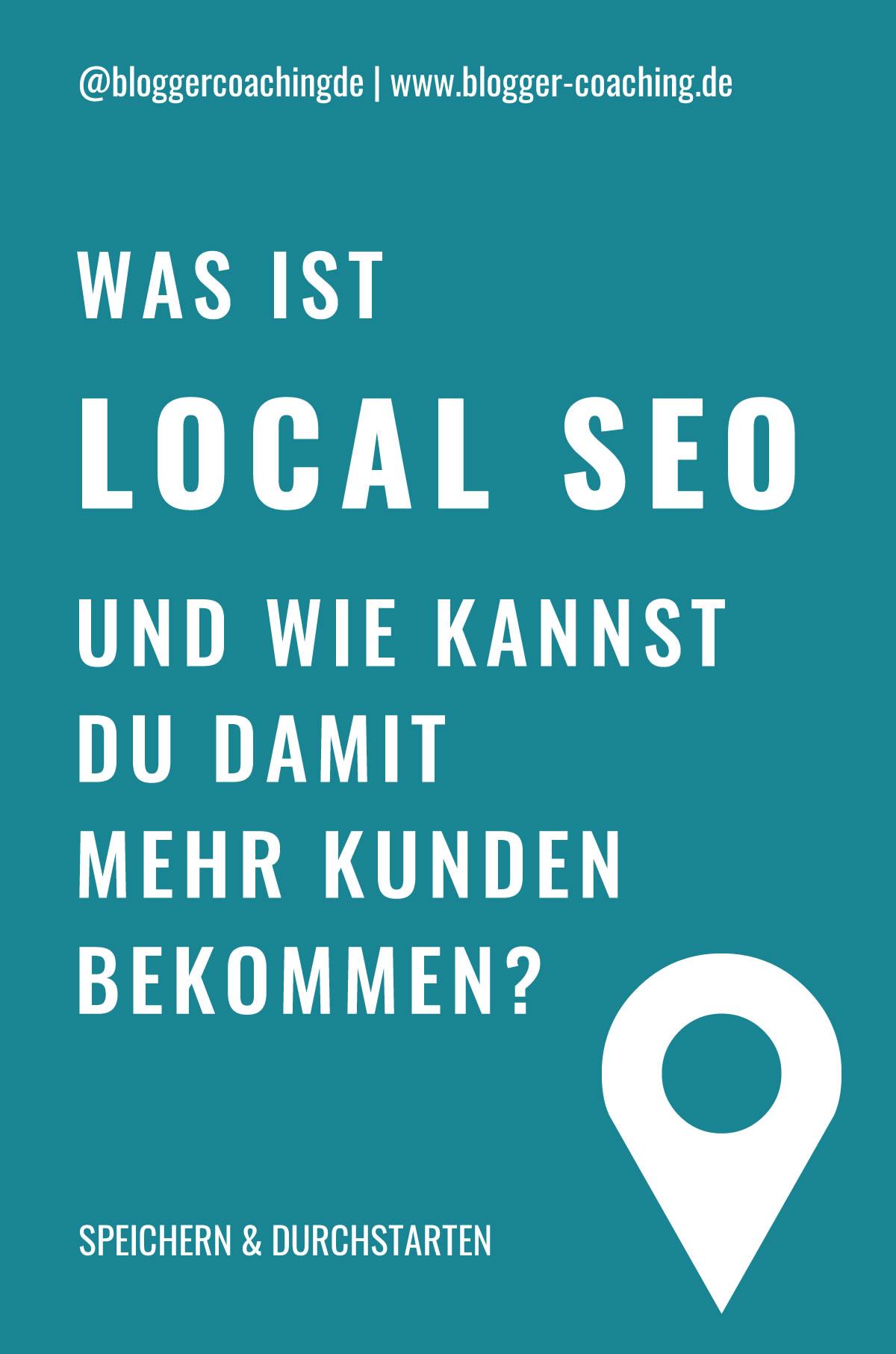 Local SEO: 5 effektive Tipps für mehr Kunden | Blogger-Coaching.de - Tipps & Kurse für Blogger