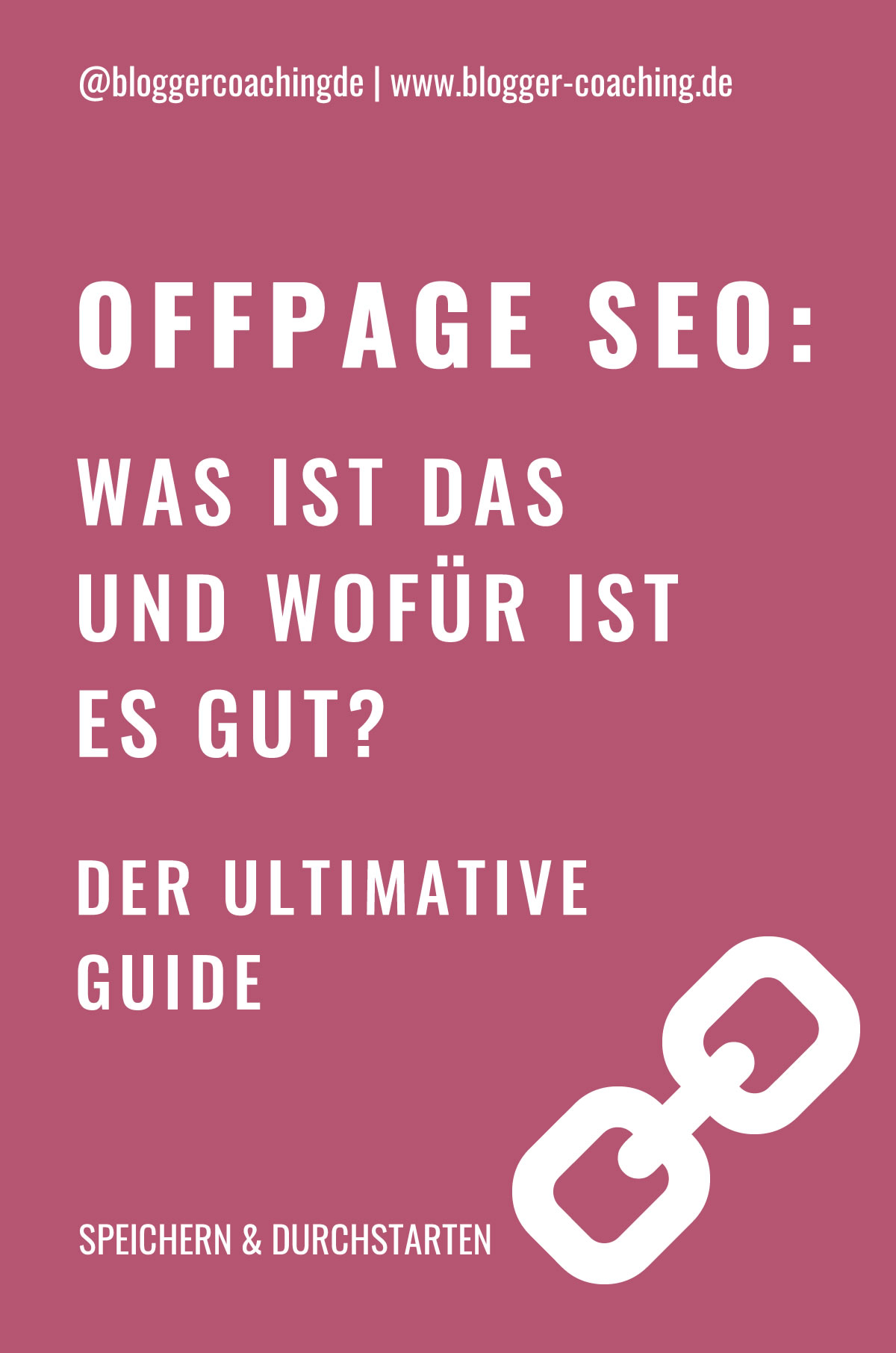 Off-Page SEO für Blogger - Der ultimative Guide | Blogger-Coaching.de - Tipps & Kurse für Blogger