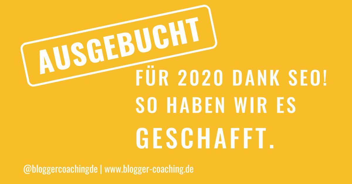 Suchmaschinenoptimierung: Ausgebucht für 2020 dank SEO | Blogger-Coaching.de - Tipps & Kurse für Blogger